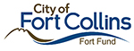 City of Fort Collins Fort Fund Grant